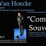 """#Messina. Annullate le repliche di """"Comme un souvenir"""" di Micha Van Hoecke"""
