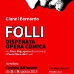 #Trapani. A Pantelleria in scena Folli, il nuovo spettacolo di Gianni Bernardo