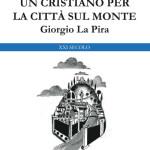 #Ragusa. Il libro di Nino Giordano su Giorgio La Pira