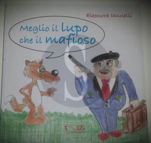 Meglio il lupo che il mafioso, libro
