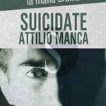 #Messina. Presentazione libro Suicidate Attilio Manca