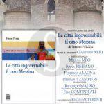 """#Messina.  Presentazione del libro """"Le Città Ingovernabili: Il caso Messina"""""""