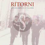 """#Messina. In libreria """"Ritorni. Autobiografia di un talloner"""", romanzo di Paolo Piccione"""