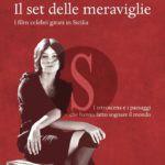#Libri. Donnafugata, si presenta il libro Il set delle meraviglie di Luciano Mirone