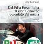 """#Libri. Presentazione del libro di Lilly La Fauci """"Dal PD a Forza Italia: il caso Genovese raccontato dai media"""""""