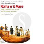 """#Cultura. Urbs et Aqua: un binomio inscindibile in """"Roma e il Mare"""""""