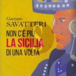 #Messina. Non c'è più la Sicilia di una volta, presentazione del libro di Gaetano Savatteri