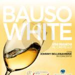 #Enogastronomia. Villafranca Tirrena, al Castello si brinda con Bauso White