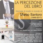 Cultura. La percezione del libro, giornata di studio in ricordo di Marco Santoro