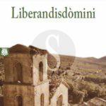 """Libri. """"Liberandisdòmini"""" di Pantaleone Sergi, tra magia e lotta di classe in un Sud che non c'è più"""