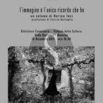 """Cultura. Presentazione del libro fotografico """"L'immagine è l'unico ricordo che ho"""" di Nerina Toci"""