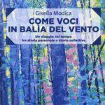 """Libri. """"Come Voci in Balia del Vento"""" di Gisella Modica, presentazione a Palermo"""