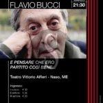 """Naso, Flavio Bucci al Teatro Vittorio Alfieri con """"E pensare che ero partito così bene…"""""""